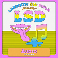 LSD feat. Sia, Diplo, and Labrinth - Audio (CID Remix)