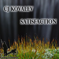 CJ Kovalev - Satisfaction