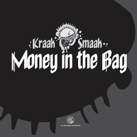 Kraak & Smaak - Money In The Bag