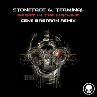 Stoneface & Terminal - Beast in the Machine (Cenk Basaran Remix)