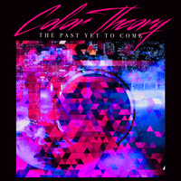 Color Theory - The Past Yet to Come