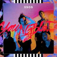 5 Seconds Of Summer - Youngblood (Deluxe [Explicit])
