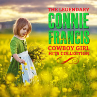 Connie Francis - The Legendary Connie Francis Cowboy Girl Hits Collection