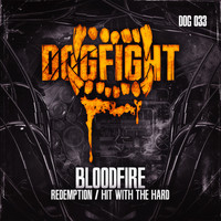 BloodFire - Redemption / Hit With The Hard