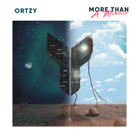Ortzy - More Than A Minute