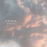 FOVEA - Worth
