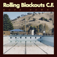 Rolling Blackouts Coastal Fever - Hope Downs (Explicit)