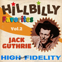 Jack Guthrie - Hillbilly Favorites Vol.2 1948