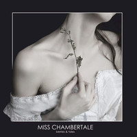 Miss Chambertale - Berries and tales