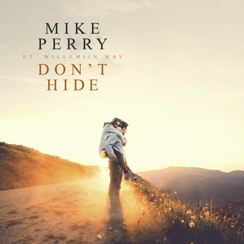 Mike Perry and Willemijn May - Don't Hide