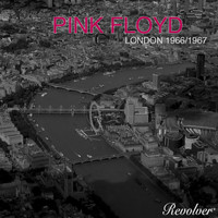 Pink Floyd - London 1966 / 1967 (2005 Re-Issue)