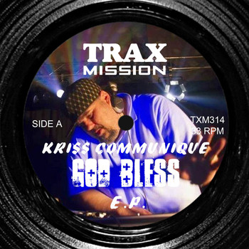 Kriss Communique - God Bless EP