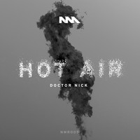 Doctor Nick - Hot Air EP