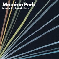 Maxïmo Park - North By North East