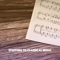 Musica Relajante, Relaxation and Reading and Study Music - Studying to Classical Music