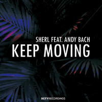 Sherl - Keep Moving