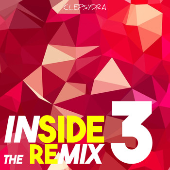 Various Artists - Inside the Remix 3