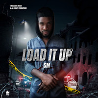 SM - Load It Up