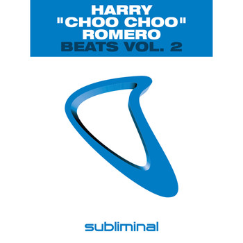 "Harry ""Choo Choo"" Romero - Beats Vol. 2"