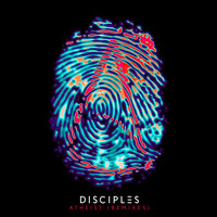Disciples - Atheist (Remixes)