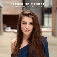 Catherine McGrath - Lost In The Middle
