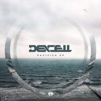Dexcell - Pacifica EP