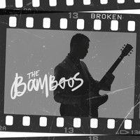 The Bamboos - Broken (feat. Teesy)