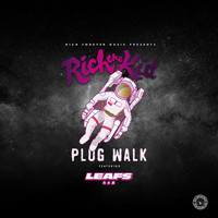 Rich The Kid - Plug Walk (Leafs Remix [Explicit])