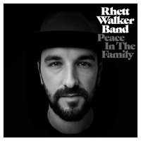 Rhett Walker Band - Peace in the Family