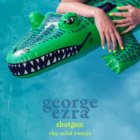 George Ezra - Shotgun (The Wild Remix)