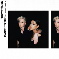Troye Sivan - Dance To This