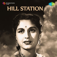 Hemant Kumar - Hill Station (Original Motion Picture Soundtrack)