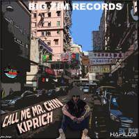 Kiprich - Call Me Mr. Chin