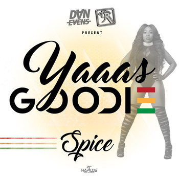 Spice - Yaaas Goodie