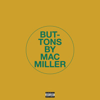Mac Miller - Buttons (Explicit)