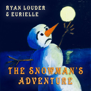 Ryan Louder - The Snowman's Adventure