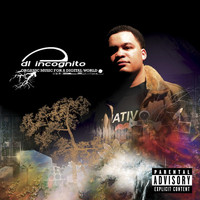DL Incognito - Organic Music for a Digitial World (Explicit)