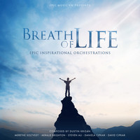Dustin Krizan, Epic Music VN - Breath of Life