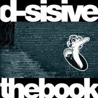 D-Sisive - The Book (Explicit)