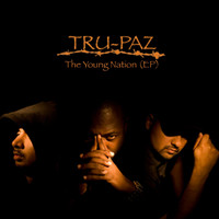 Tru-Paz - The Young Nation (Explicit)