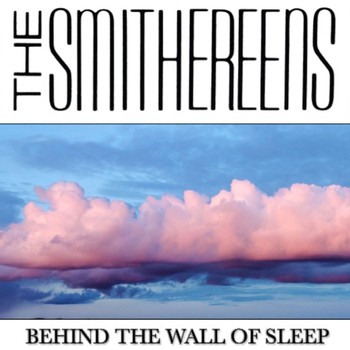 The Smithereens - Behind the Wall of Sleep (Live)