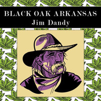 Black Oak Arkansas - Jim Dandy (Live)