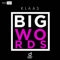 Klaas - Big Words