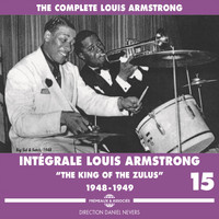 "Louis Armstrong - Complete Louis Armstrong ""The King of the Zulus"", 1948-1949, Vol. 15"