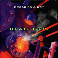 DeGarmo & Key - Heat It Up