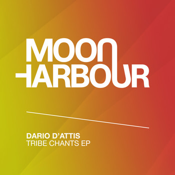 Dario D'Attis - Tribe Chants EP
