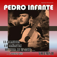 Pedro Infante - Pedro Infante, Vol. 2 (Digitally Remastered)