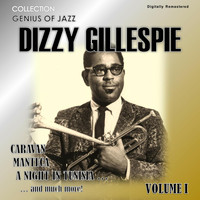 Dizzy Gillespie - Genius of Jazz - Dizzy Gillespie, Vol. 1 (Digitally Remastered)
