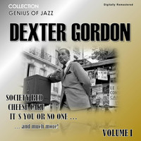 Dexter Gordon - Genius of Jazz - Dexter Gordon, Vol. 1 (Digitally Remastered)