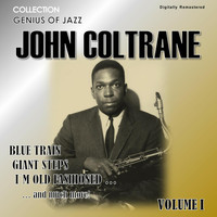 John Coltrane - Genius of Jazz - John Coltrane, Vol. 1 (Digitally Remastered)